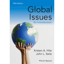 Global Issues: An Introduction by Kristen A. Hite, 9781118968857