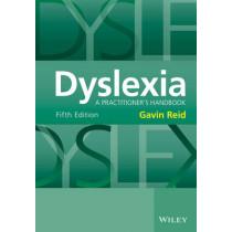 Dyslexia: A Practitioner's Handbook by Gavin Reid, 9781118980101