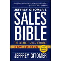 The Sales Bible, New Edition: The Ultimate Sales Resource by Jeffrey Gitomer, 9781118985816