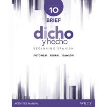 Dicho y hecho, Edition 10 Brief Activities Manual by Kim Potowski, 9781118995518