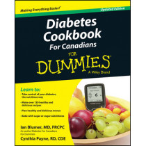 Diabetes Cookbook For Canadians For Dummies by Ian Blumer, 9781119013969