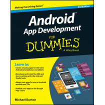 Android App Development For Dummies by Michael Burton, 9781119017929