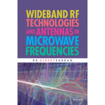 Wideband RF Technologies and Antennas in Microwave Frequencies by Albert Sabban, 9781119048695