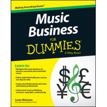 Music Business For Dummies by Loren Weisman, 9781119049654