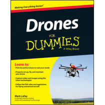 Drones For Dummies by Mark LaFay, 9781119049784