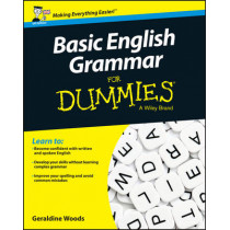 Basic English Grammar For Dummies - UK by Geraldine Woods, 9781119071150