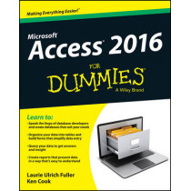 Access 2016 For Dummies by Laurie Ulrich-Fuller, 9781119083108