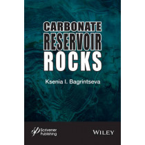 Carbonate Reservoir Rocks by Ksenia I. Bagrintseva, 9781119083573