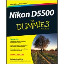 Nikon D5500 For Dummies by Julie Adair King, 9781119102113