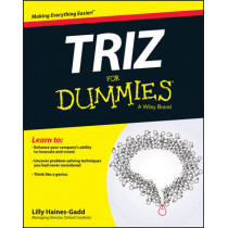 TRIZ For Dummies by Lilly Haines-Gadd, 9781119107477