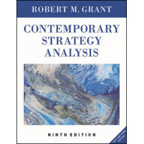 Contemporary Strategy Analysis: Text and Cases Edition by Robert M. Grant, 9781119120841