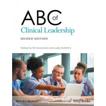 ABC of Clinical Leadership by Tim Swanwick, 9781119134312