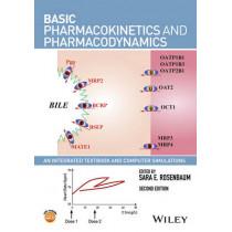 Basic Pharmacokinetics and Pharmacodynamics: An Integrated Textbook and Computer Simulations by Sara E. Rosenbaum, 9781119143154