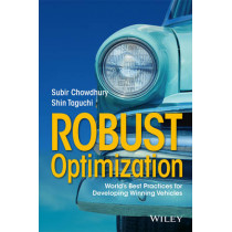 Robust Optimization: World's Best Practices for Developing Winning Vehicles by Subir Chowdhury, 9781119212126
