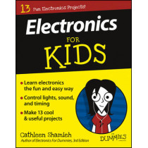 Electronics For Kids For Dummies by Cathleen Shamieh, 9781119215653