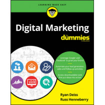 Digital Marketing For Dummies by Ryan Deiss, 9781119235590