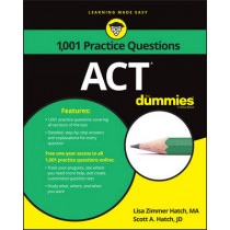 1,001 ACT Practice Problems For Dummies by Lisa Zimmer Hatch, 9781119275435