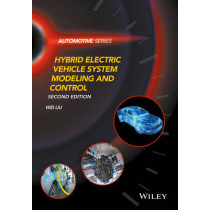 Hybrid Electric Vehicle System Modeling and Control by Wei Liu, 9781119279327