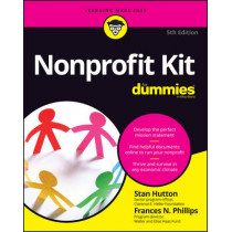 Nonprofit Kit For Dummies by Stan Hutton, 9781119280064