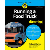 Running a Food Truck for Dummies, 2nd Edition by Richard Myrick, 9781119286134