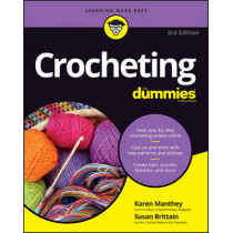 Crocheting For Dummies: with Online Videos by Karen Manthey, 9781119287117