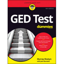 Ged Test for Dummies, 4th Edition by Murray Shukyn, 9781119287209
