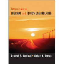 Introduction to Thermal and Fluids Engineering by Deborah A. Kaminski, 9781119289685