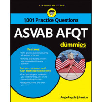 1,001 ASVAB AFQT Practice Questions For Dummies by Angie Papple Johnston, 9781119291480