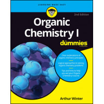 Organic Chemistry I For Dummies by Arthur Winter, 9781119293378