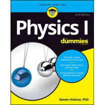 Physics I For Dummies by Steven Holzner, 9781119293590