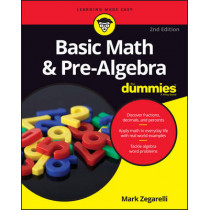 Basic Math and Pre-Algebra For Dummies by Mark Zegarelli, 9781119293637