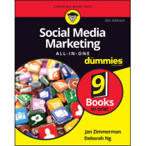 Social Media Marketing All-in-One For Dummies by Jan Zimmerman, 9781119330394