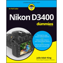 Nikon D3400 For Dummies by Julie Adair King, 9781119336242