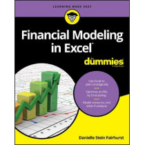 Financial Modeling in Excel For Dummies by Danielle Stein Fairhurst, 9781119357544