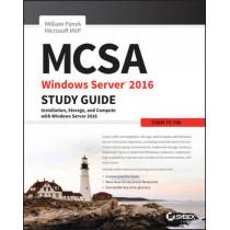 MCSA Windows Server 2016 Study Guide: Exam 70-740 by William Panek, 9781119359340