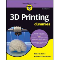 3D Printing For Dummies by Richard Horne, 9781119386315