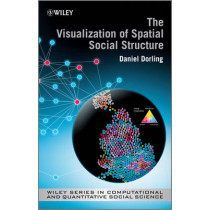 The Visualization of Spatial Social Structure by Danny Dorling, 9781119962939