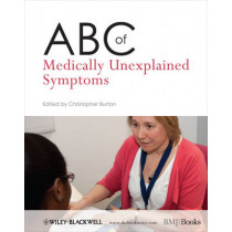 ABC of Medically Unexplained Symptoms by Christopher Burton, 9781119967255