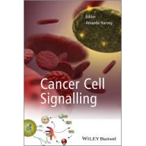 Cancer Cell Signalling by Amanda Harvey, 9781119967576
