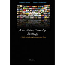 Advertising Campaign Strategy: A Guide to Marketing Communication Plans by Donald Parente, 9781133434801