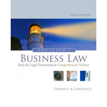 Anderson's Business Law and the Legal Environment, Comprehensive Volume by Marianne Jennings, 9781133587583