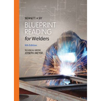 Blueprint Reading for Welders, Spiral bound Version by Louis Siy, 9781133605782