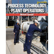 Process Technology Plant Operations by Michael Speegle, 9781133950158