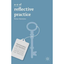 A-Z of Reflective Practice by Fiona Timmins, 9781137005045