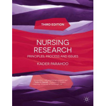 Nursing Research: Principles, Process and Issues by Kader Parahoo, 9781137281265
