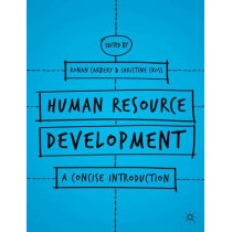 Human Resource Development: A Concise Introduction by Ronan Carbery, 9781137360090