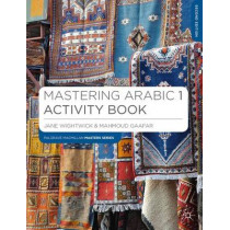 Mastering Arabic 1 Activity Book by Jane Wightwick, 9781137372260