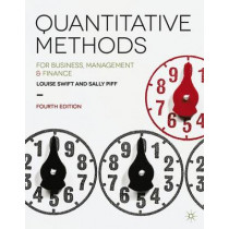 Quantitative Methods: for Business, Management and Finance by Louise Swift, 9781137376558