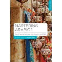 Mastering Arabic 1 by Jane Wightwick, 9781137380449