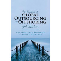 The Handbook of Global Outsourcing and Offshoring 3rd edition by Ilan Oshri, 9781137437426